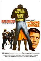The Young Savages (1961). Starring: Burt Lancaster, Dina Merrill, Shelley Winters and Telly Savalas