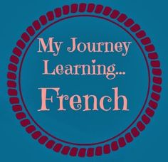 Where I Stand Today (And where I want to be…) My French learning till date has been pretty much erratic..all in bits and pieces....