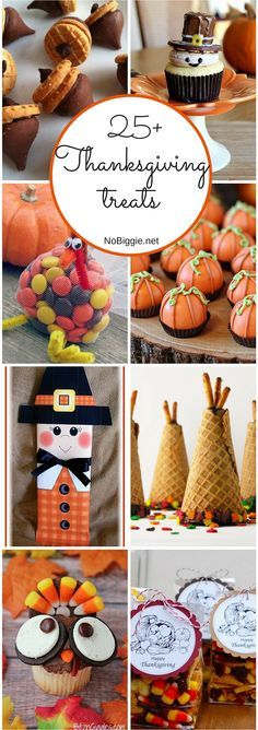 Thanksgiving treat recipes - 25+ Thanksgiving Treats for kids or adults!