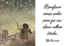 El profesor siembra sueños para que sus alumnos recojan estrellas.