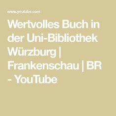 Wertvolles Buch in der Uni-Bibliothek Würzburg   Frankenschau   BR - YouTube Youtube, Videos, Music, Book, School, Musica, Musik, Muziek, Music Activities