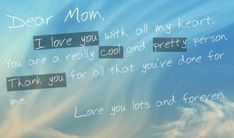 Dear mom quotes family sky clouds writing mom