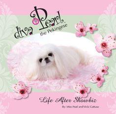 Diva Pearl the Pekingese by Ms Vicki Paul Gattuso. $12.95 if you love pretty, you'll love this!
