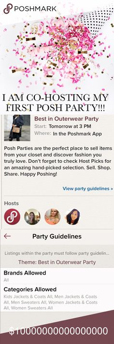 "I AM CO-HOSTING MY FIRST POSH PARTY!!!! I am so excited to be a co-host in my very first Posh Party!Celebrate with me tomorrow December 12, 2016 at 3pm (EST and @12pm PST). The theme is ""Best In Outerwear"", so tag me in your BEST listings for Host Picks! See pics in this listing for categories allowed, and of course-ONLY POSH COMPLIANT CLOSETS! Looking forward to seeing your amazing closets and sharing some FABULOUS listings!  NOT FOR SALE Other"