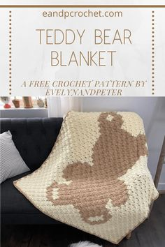 Teddy Bear Blanket Pattern - Evelyn And Peter Crochet - This Teddy Bear Blanket is a FREE crochet pattern by EvelynAndPeter. It is beginner friendly an - Crochet Teddy Bear Pattern, Crochet Wrap Pattern, Crochet Bear, Afghan Crochet Patterns, Crocheting Patterns, Crochet Animals, C2c Crochet Blanket, Bear Blanket, Afghan Blanket
