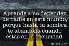 Aprende a no depender de nadie...
