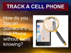 How To Track A Cell Phone? Here's the ultimate guide to track any Android Phone and iOS devices. You can easily track your friends, customers and employs phones.