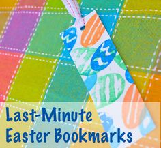 Easter Bookmarks Craft: These last-minute Easter bookmarks are a great way to keep the kids busy while creating a little gift for their friends or family!