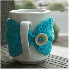 I adore this mug cozy. Google 'knit mug cozy' in images, and you will be thrilled with the results!