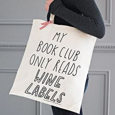 Joy Tote Bag by The Joy of Ex Foundation. For your book club loving friend who only attends for the cheese, crackers, and wine. I think I've just described myself. ;)