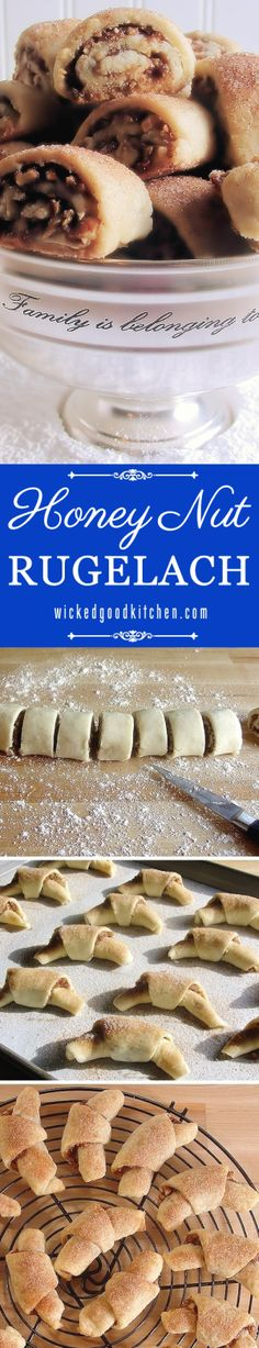 Honey Nut Rugelach ~ Scrumptious and THE BEST buttery and flaky cream cheese pastry, with an irresistible honey-nut and cinnamon filling, shaped into traditional crescent and/or roulade shapes with a crunchy cinnamon-sugar topping. Everyone will LOVE them for #Hanukkah and #Christmas #Holidays!