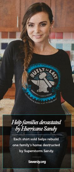 When Hurricane Sandy hit the East Coast in October 2012 it affected 60   million people, leaving many of them homeless. This week, your support  helps rebuild not only people's homes, but their lives as well! TAKE ACTION  ► www.sevenly.org/kaleb