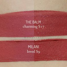 Swap out The Balm's Meet Matte Hughes lipstick in Charming ($17) for Milani's Lip Creme in Loved ($8 here).