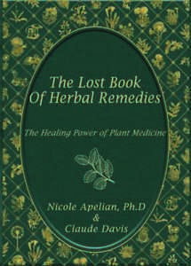 THE LOST BOOK OF REMEDIES (CLICK BELOW TO GET YOUR COPY) Natural Cures, Natural Health Remedies, Herbal Remedies, Hair Remedies For Growth, Hair Growth, Baking Soda Shampoo, Plant Identification, Colorful Pictures, Medicinal Plants