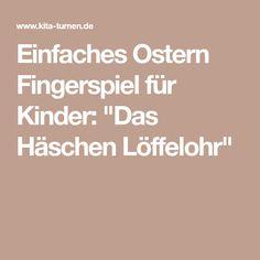 """Einfaches Ostern Fingerspiel für Kinder: """"Das Häschen Löffelohr"""""""