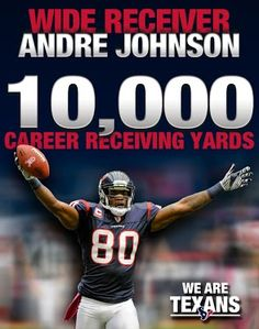 Fantastic accomplishment by Texans WR Andre Johnson