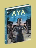 Aya: The Secrets Come Out by Marguerite Abouet