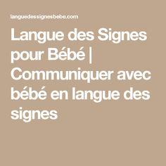 Langue des Signes pour Bébé | Communiquer avec bébé en langue des signes