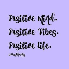 Positivity makes all the difference in the world! Inspirational Quote.