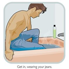 Are your favourite pair of jeans getting baggy/saggy in the booty? Here's a way to shrink them! Looks uncomfortable--but hey! Gotta do what ya gotta do!