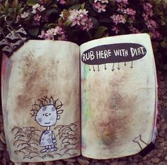 "Wreck this Journal by Keri Smith | ""Rub here with dirt."" 