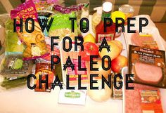 Paleo made Painless: How to Prep for a Paleo Challenge