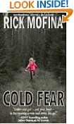 #5: Cold Fear -  http://frugalreads.com/5-cold-fear/ - Cold Fear Rick Mofina (Author)  (168)Download:  $0.00 (Visit the Top Free in Kindle eBooks list for authoritative information on this product's current rank.)