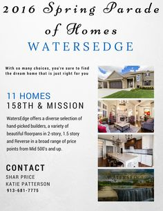 11 homes on the Spring Parade of Homes at WatersEdge in Overland Park KS