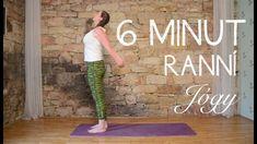 6 minut RANNÍ JÓGY Yoga Fitness, Health Fitness, Thigh Exercises, Yoga Videos, Reiki, Diabetes, Thighs, Workout, Youtube