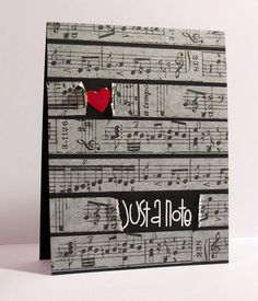 Fun card to send or give in a gift set.  She used washi tape, but I have old sheet music that would work, I think.