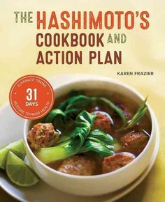 The Groundbreaking Cookbook for Hashimoto's This is the first cookbook specifically for people with Hashimoto's thyroiditis, despite the fact that Hashimoto's is the most common thyroid disease in the