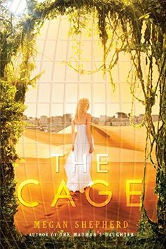 #38 The Cage by Megan Shepherd