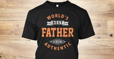 Discover World Best Father T-Shirt from Father.Tees, a custom product made just for you by Teespring. With world-class production and customer support, your satisfaction is guaranteed. - A great gift for World Best Father! This tee is...
