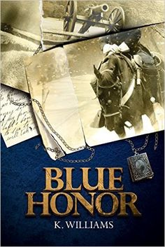 Blue Honor - Kindle edition by K. Williams. Literature & Fiction Kindle eBooks @ Amazon.com.
