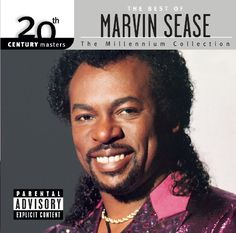 20th Century Masters: The Millennium Collection: The Best Of Marvin Sease [Explicit]