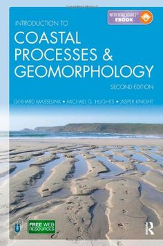 Introduction to Coastal Processes and Geomorphology (Masselink, Hughes &…