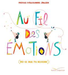 Au fil des émotions de Cristina Nunez Pereira, Rafael R. Valcarcel   Gautier Languereau