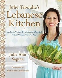 Free Read Julie Taboulie's Lebanese Kitchen: Authentic Recipes for Fresh and Flavorful Mediterranean Home Cooking Author Julie Ann Sageer and Leah Bhabha Lebanese Cuisine, Lebanese Recipes, Middle Eastern Dishes, Middle Eastern Recipes, Wine Recipes, Great Recipes, Lamb Recipes, Barbecue Recipes, Vegetarian Recipes