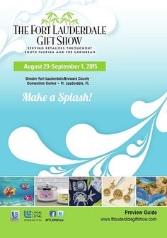 The Greater Ft. Lauderdale / Broward County Convention Center will host the Fort Lauderdale Gift Show August 29-September 1, 2015. You'll find a versatile and unique selection of giftware, souvenirs, fashion accessories, and much more. Read more at http://ftlauderdalecc.com/blog/2015/07/27/fort-lauderdale-gift-show-2015-at-the-convention-center.