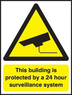 This Building is Protected security sign
