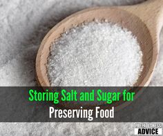 Storing Salt and Sugar for Preserving FoodPreparedness Advice