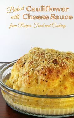 Baked Cauliflower with Cheese Sauce - Recipes, Food and Cooking