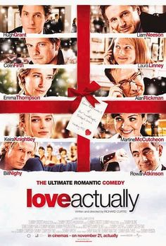 Love Actually (2003) -- Romantic Dramedy with Liam Neeson, Emma Thompson, and many others.                                         Follows the lives of eight very different couples in dealing with their love lives in various loosely and interrelated tales all set during a frantic month before Christmas in London, England.