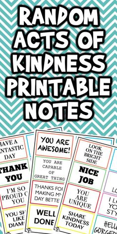 Today I'm sharing these Random Act of Kindness Printable Notes with you. These are perfect to share with someone who needs a little pick me up. Kindness Notes, Kindness For Kids, Kindness Matters, Random Acts Of Kindness Ideas For School, Act Of Kindness Quotes, Kindness Projects, Kindness Activities, Activities For Kids, Teaching Kindness