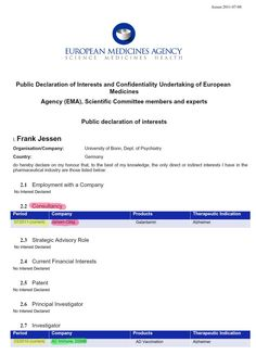 Frank Jessen: Public Declaration of Interests and Confidentiality Undertaking of European Medicines Agency (EMA), Scientific Committee members and experts Public declaration Psychiatry, Dementia, Medicine, Public, Science, Education, Onderwijs, Medical, Learning