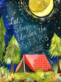 Sleep under the stars Artwork by Katie Daisy (www.KatieDaisy.com)