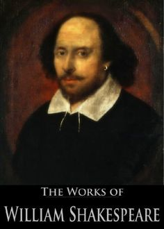 The Complete Works of William Shakespeare (37 plays, 160 sonnets and 5 Poetry Books)   To be (a reader) or not to be (a reader), THAT is the question.