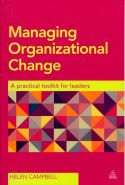 Managing organizational change requires simultaneous attention to ten cyclical elements that constitute the Cycle of Change model. In Managing Organizational Change, Helen Campbell describes each of these elements in detail, offering potential traps and ways to avoid them as well as real-life case studies from which to learn.