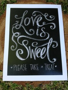 Love is sweet, please take a treat