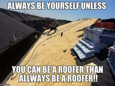 Roofing meme